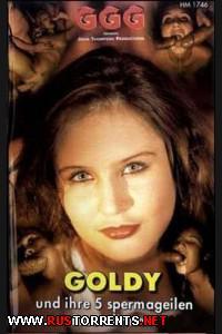 Голди и 5 её озабоченных подруг   GGG - Goldy und Ihre 5 Spermageilen Freundinnen