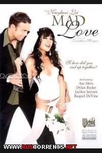 Безумная любовь (HD Video)   Mad Love