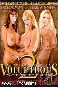 Роскошные мегеры - Часть 2  | Voluptuous Vixens #2